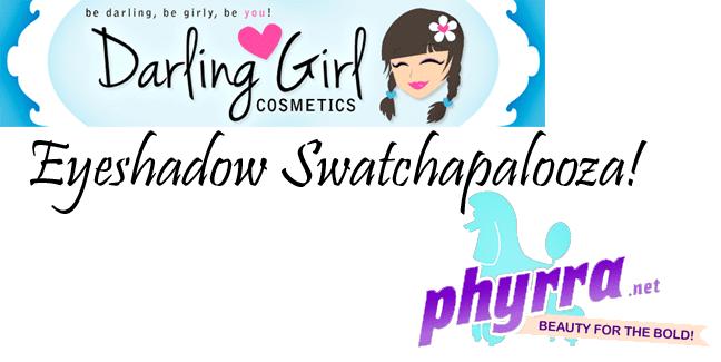 Darling Girl Eyeshadow Swatchapalooza