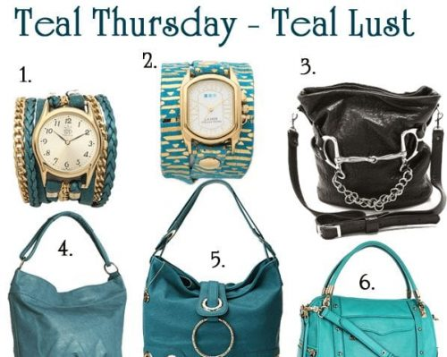 Teal Thursday – Teal Fashion and Beauty Lust