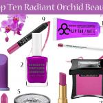 Top Ten Cruelty Free Radiant Orchid Beauty