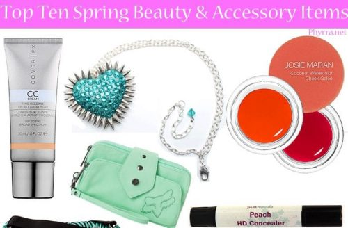 Top Ten Spring Beauty and Accessory Items