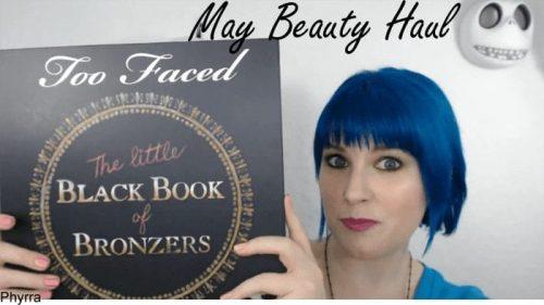 May Beauty Haul