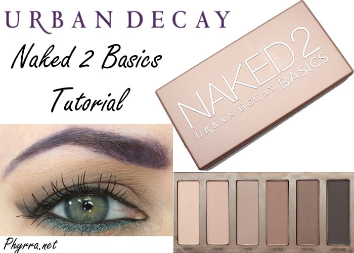 Urban Decay Naked 2 Basics Palette Tutorial