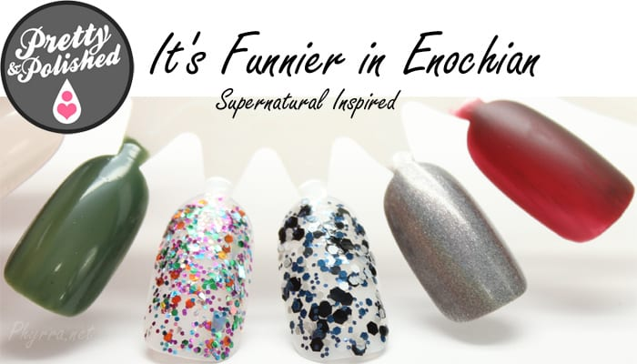 Pretty and Polished It's Funnier in Enochian Collection