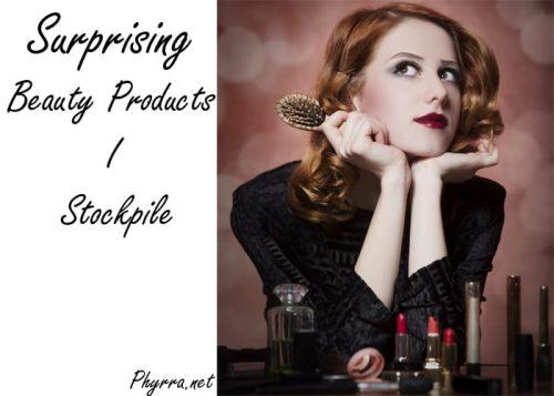 Surprising Beauty Products I Stockpile