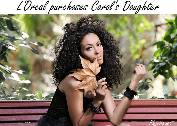 L'Oreal purchases Carol's Daughter