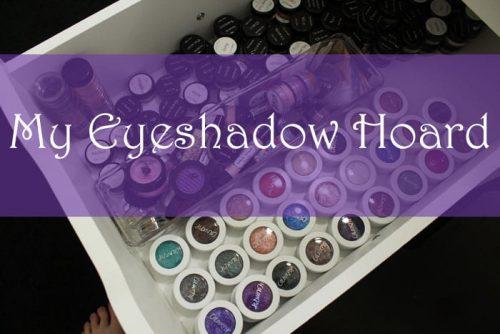 My Eyeshadow Hoard