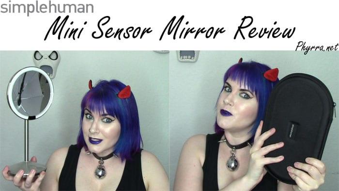 Simplehuman Mini Sensor Mirror Review