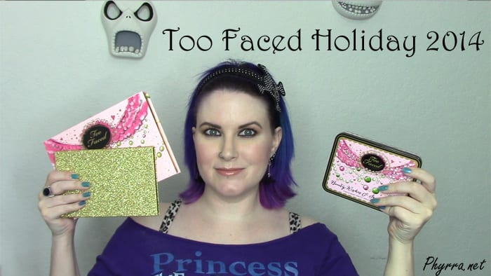 Too Faced Holiday 2014 Review