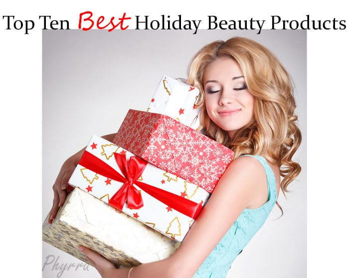 Top Ten Best Holiday Beauty Products