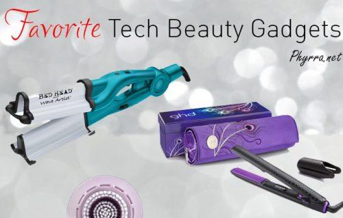 Favorite Tech Beauty Gadgets
