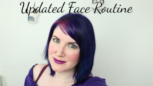 Updated Face Routine