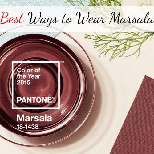 Best Ways to Wear Marsala