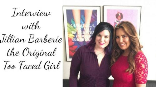 Interview with Jillian Barberie of Too Faced