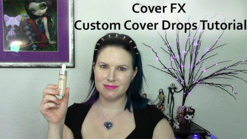 Cover FX Custom Cover Drops Tutorial