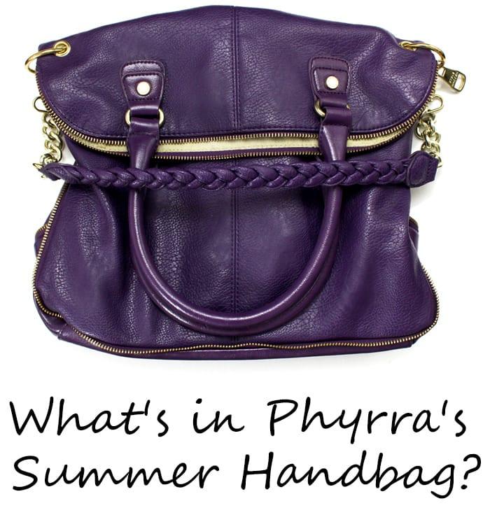 What's in Phyrra's Summer Handbag?