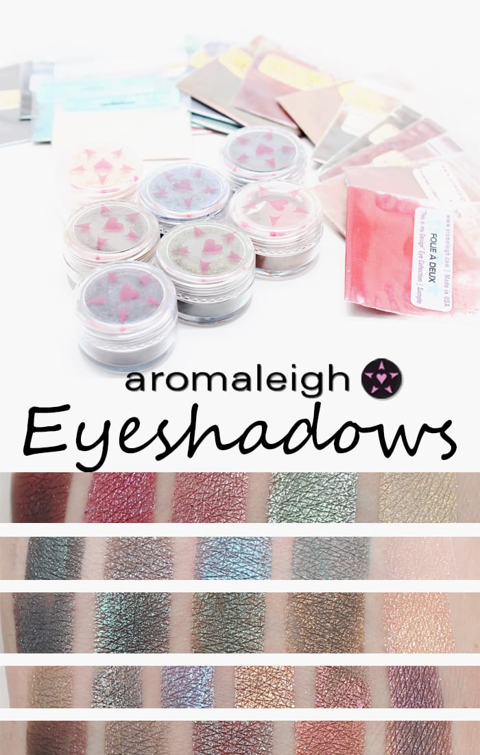 Aromaleigh Eyeshadow Swatches and Thoughts
