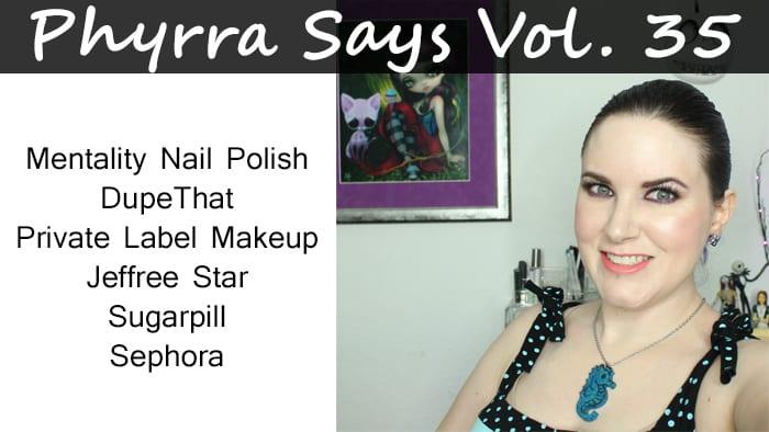Phyrra Says Vol. 35 Mentality Nail Polish, Private Label Makeup, Sephora