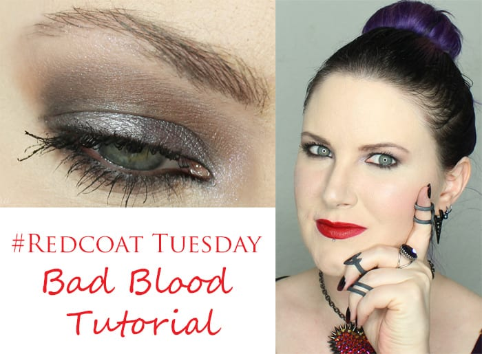 #Redcoat Tuesday Bad Blood Tutorial