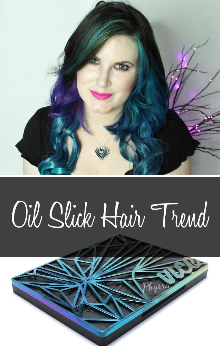 Oil Slick Hair Trend