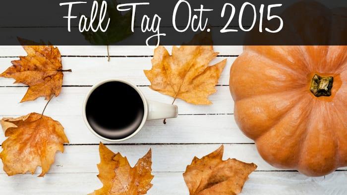 Autumn (Fall) Tag October 2015
