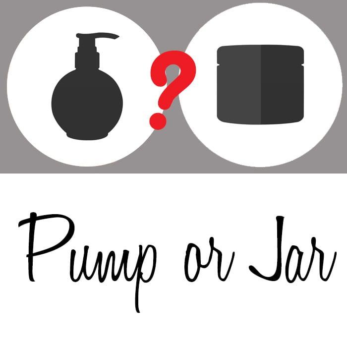 Jar or Airless Pump?