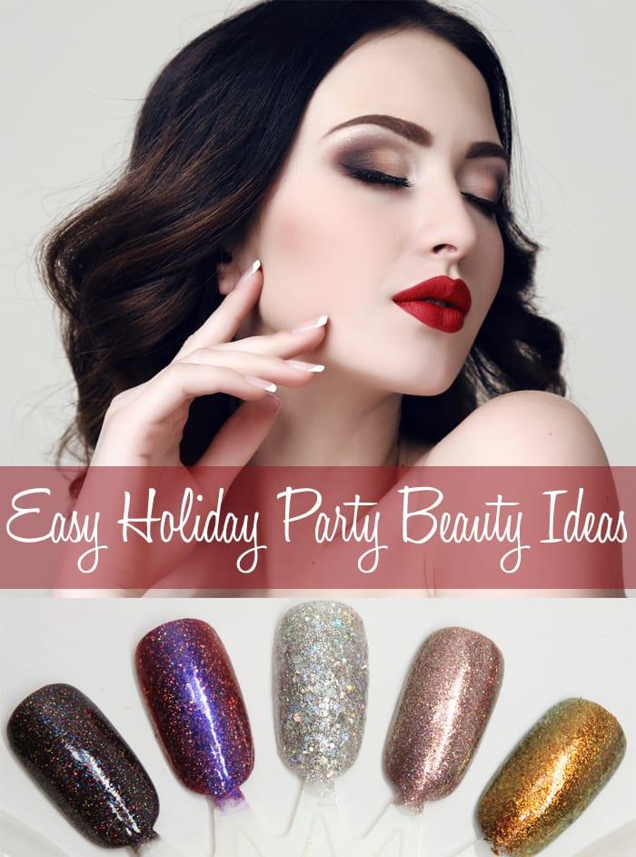 Easy Holiday Party Beauty Ideas