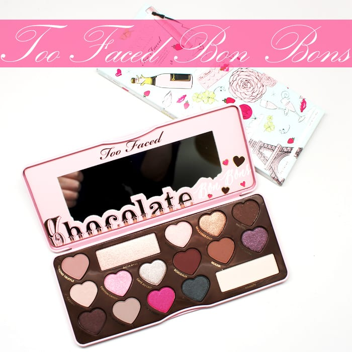 Too Faced Chocolate Bon Bons Palette swatches, looks, review
