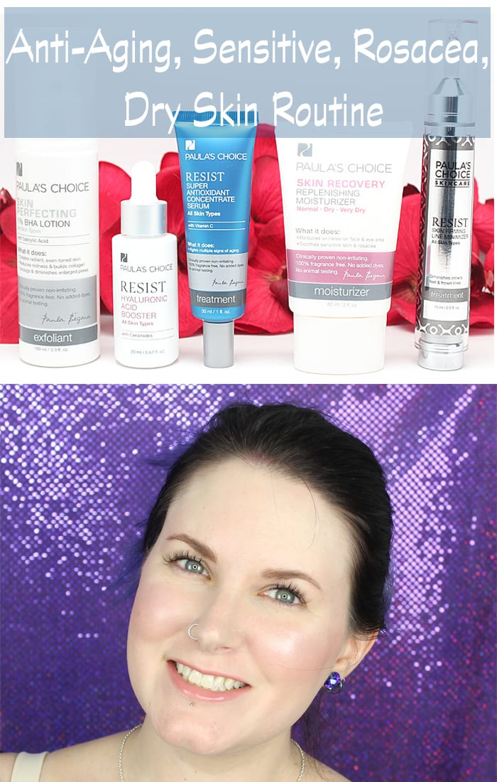 Skincare Routine for Anti-aging, Rosacea, Sensitive and Dry Skin