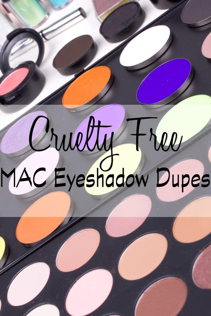 Cruelty Free MAC Eyeshadow Dupes