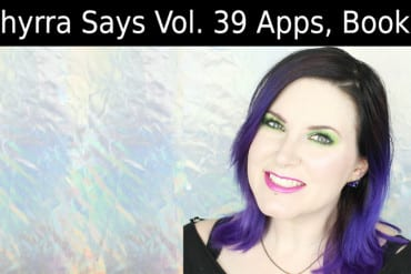 Phyrra Says Vol. 39 Apps, Books, Dose of Colors and more.