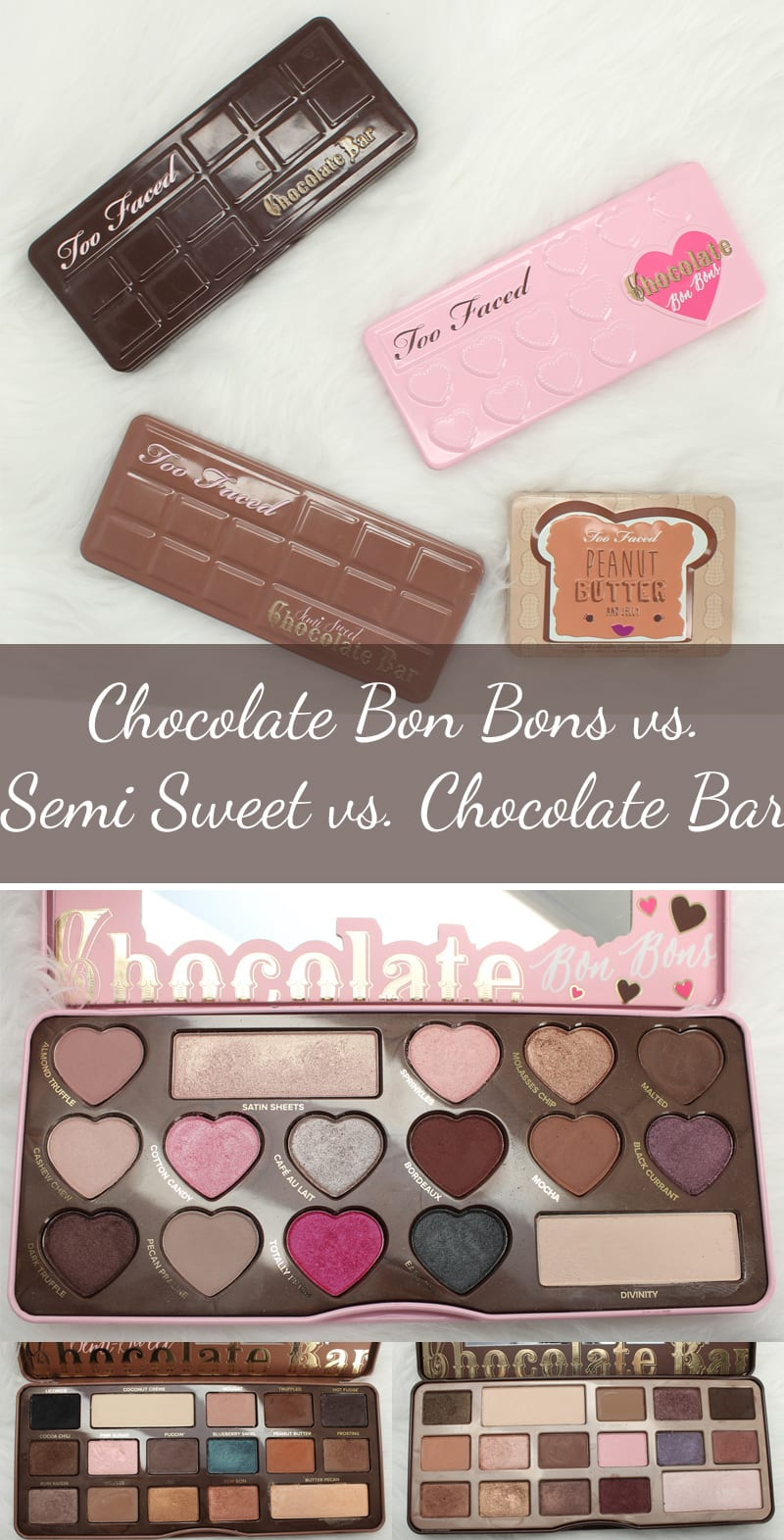 Too Faced Chocolate Palettes Comparisons
