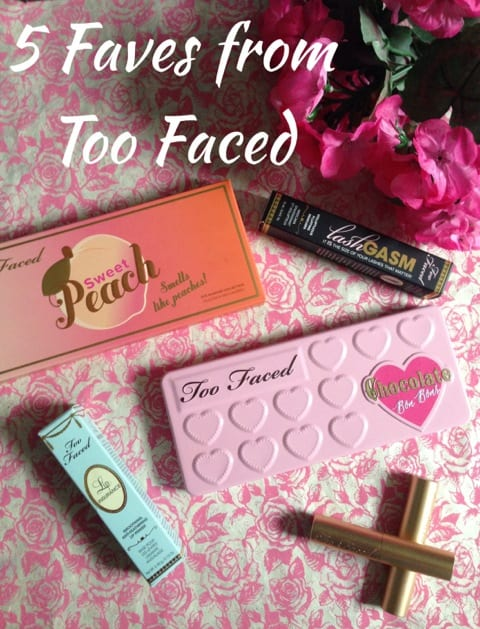 Too Faced Favorites from Allison