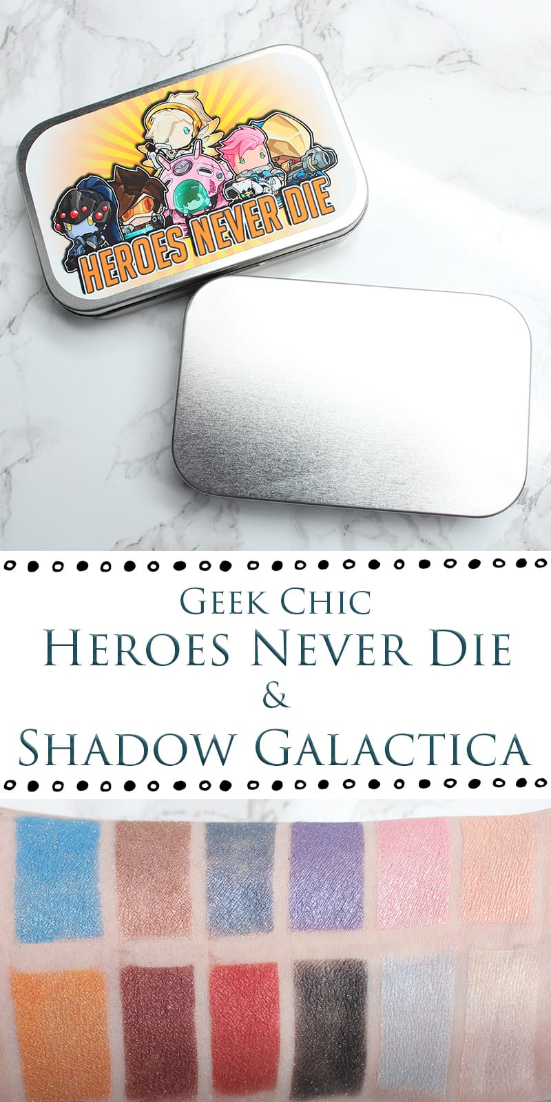 Geek Chic Heroes Never Die and Shadow Galactica Swatches