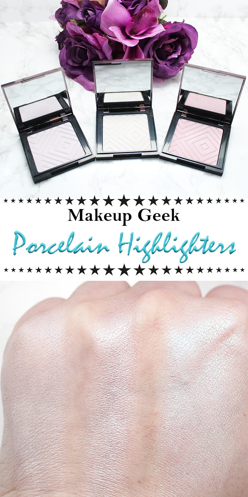 Makeup Geek Porcelain Highlighters Review Swatches Looks