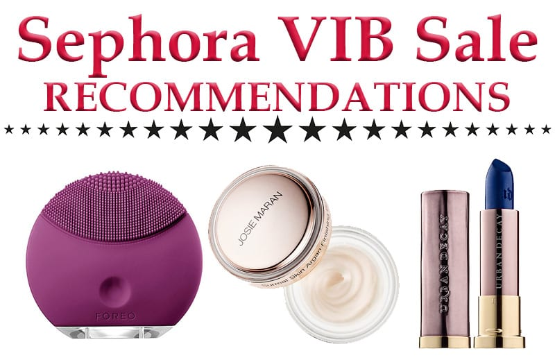 Sephora VIB Sale Recommendations