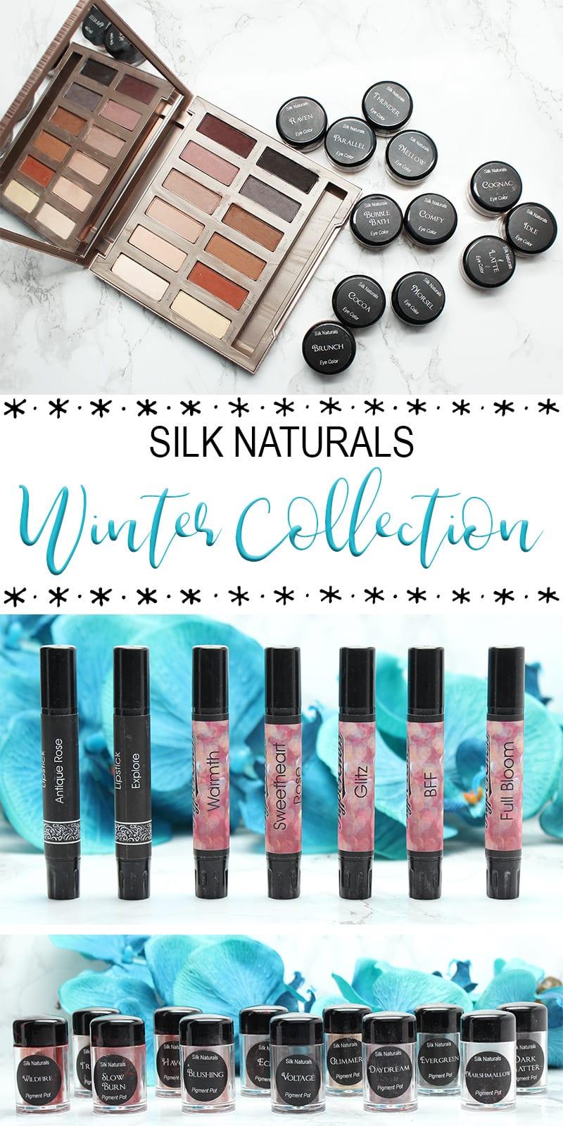 Silk Naturals Winter 2017 Collection