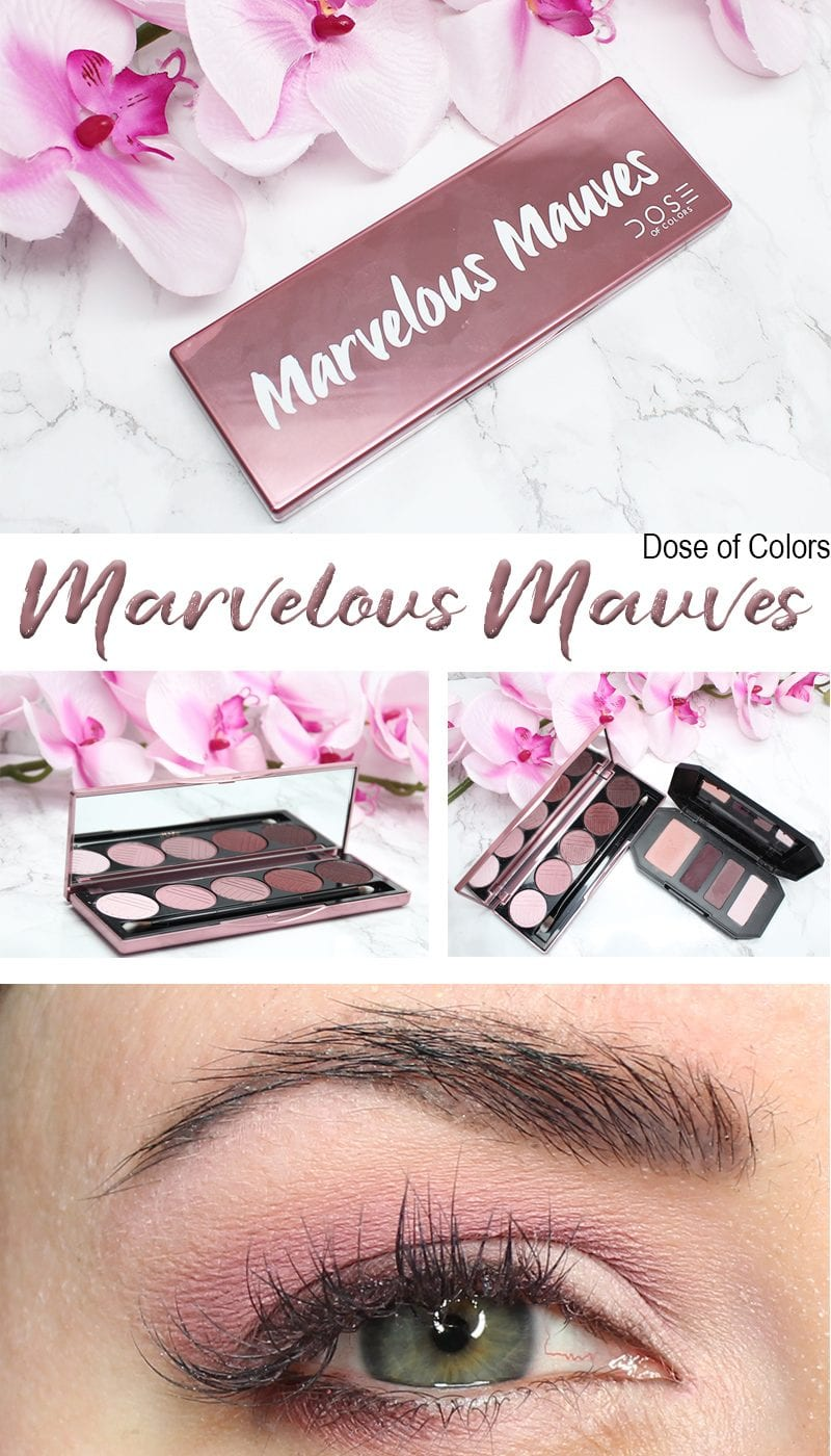 Dose of Colors Marvelous Mauves Palette Review, Swatches on Pale Skin, Look on Blue Green Eyes, and Comparison to the Kat Von D Shade + Light Plum Quad.