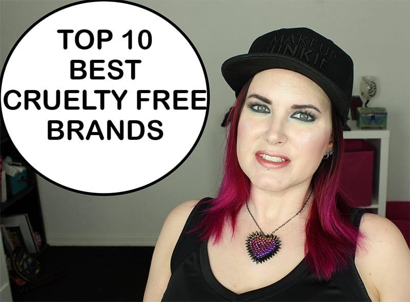 Top 10 Best Cruelty Free Beauty Brands