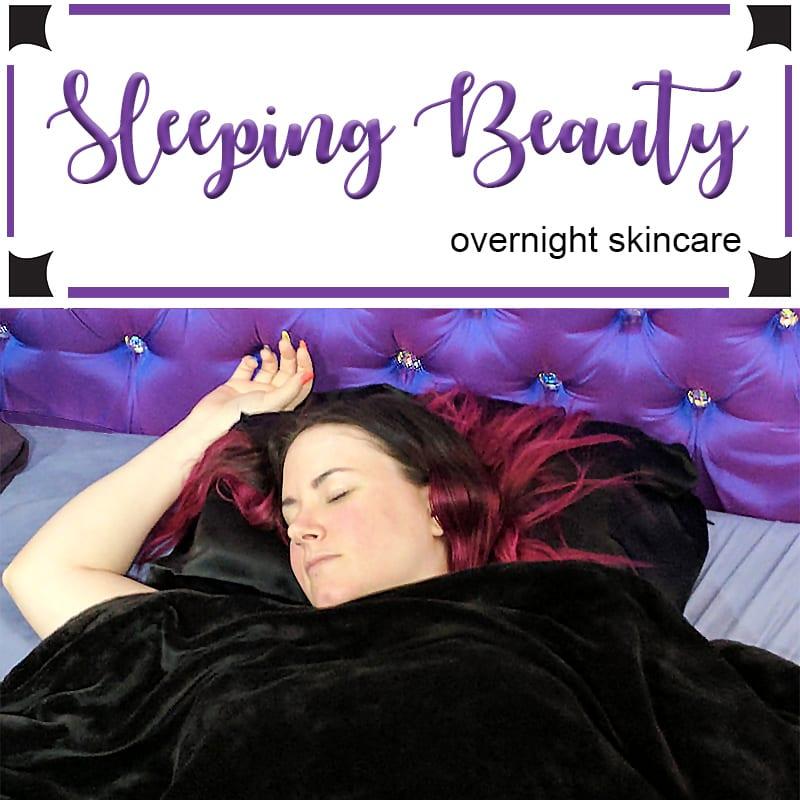 Sleeping Beauty Overnight Skincare Secrets How I Wake