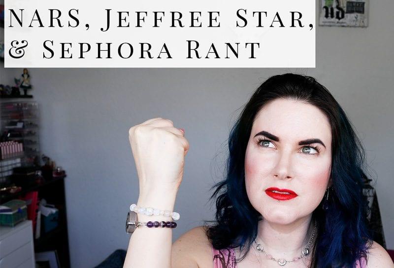 Rant Is NARS Cruelty Free? + Jeffree Star Drama & Sephora Rant