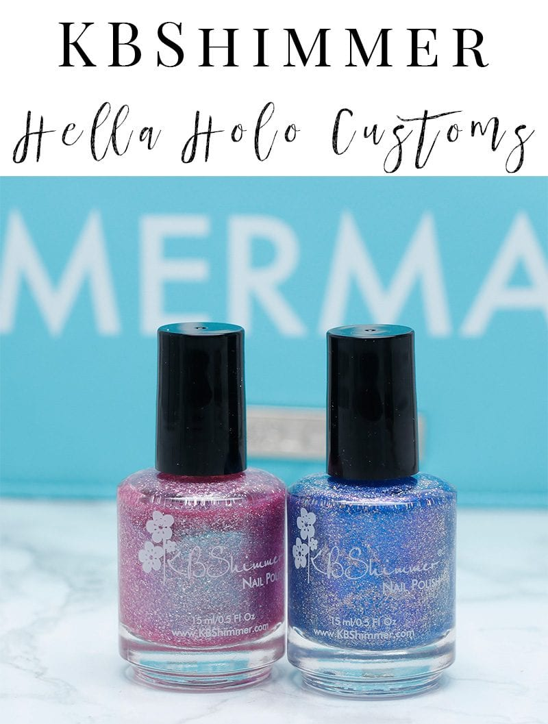 KBShimmer Hella Holo Customs Nail Polish - Pinking of Paradise, One Holo-of a Storm, and That Goes Without Cyan are the latest holographic nail polish colors from KBShimmer! Don't miss out on these LE colors!