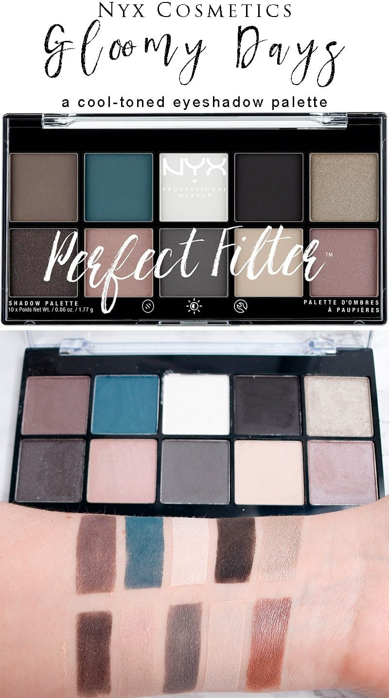 Nyx Gloomy Days Perfect Filter Shadow Palette Review & Swatches on Pale Skin. Looking for a cool toned eyeshadow palette? This one is great!