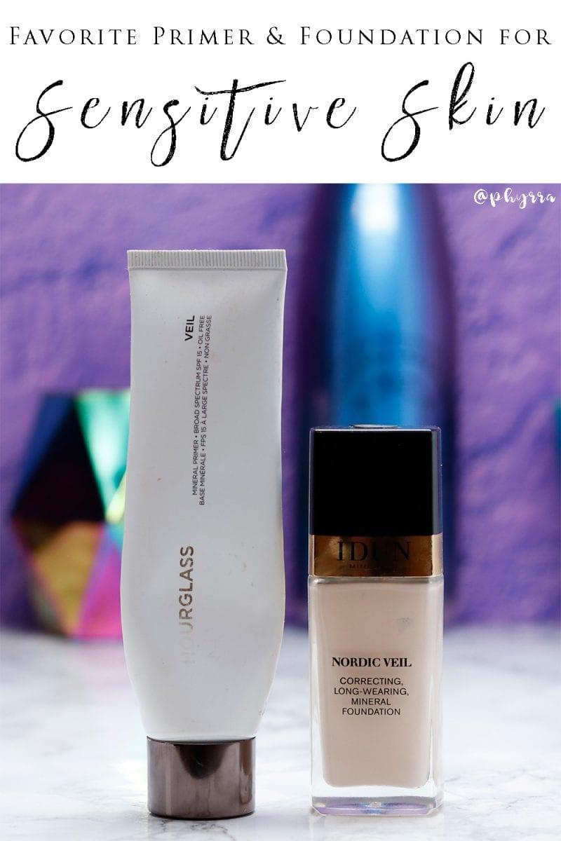 Favorite Primer and Foundation Combo for Sensitive Skin