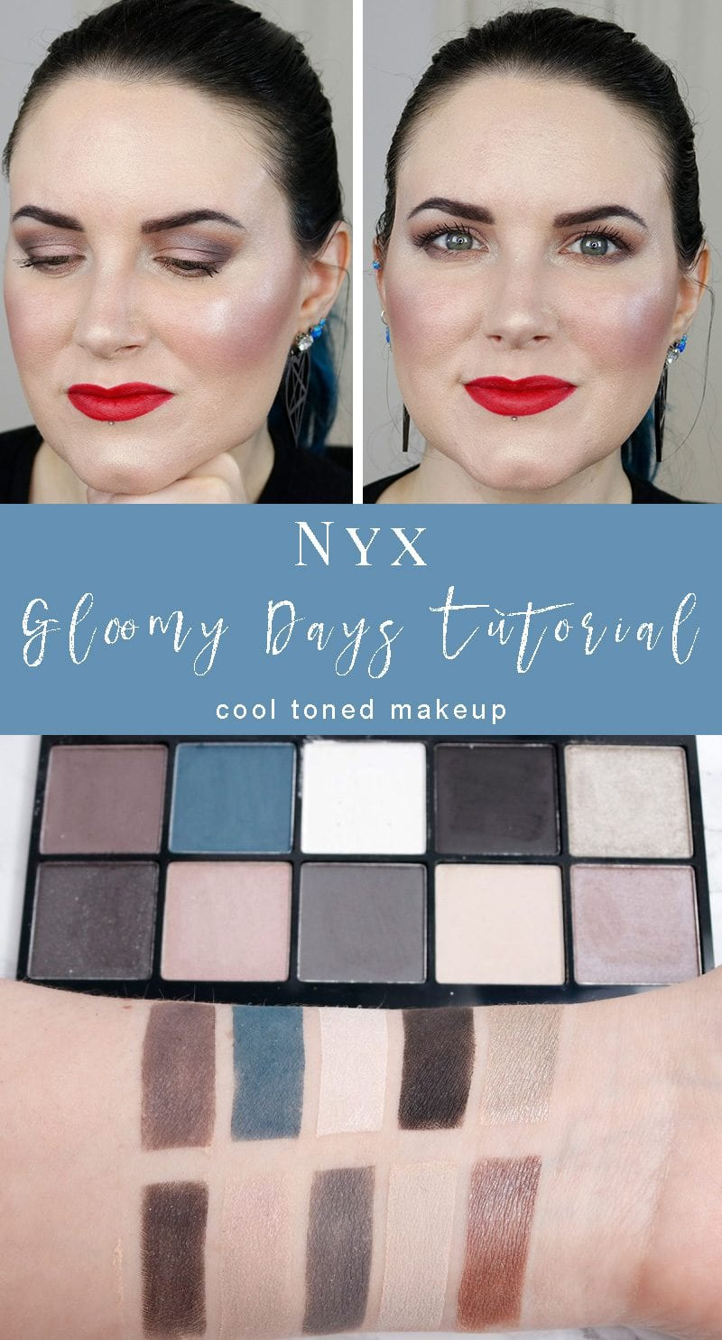Nyx Perfect Filter Gloomy Days Tutorial - the perfect everyday cool toned neutrals palette