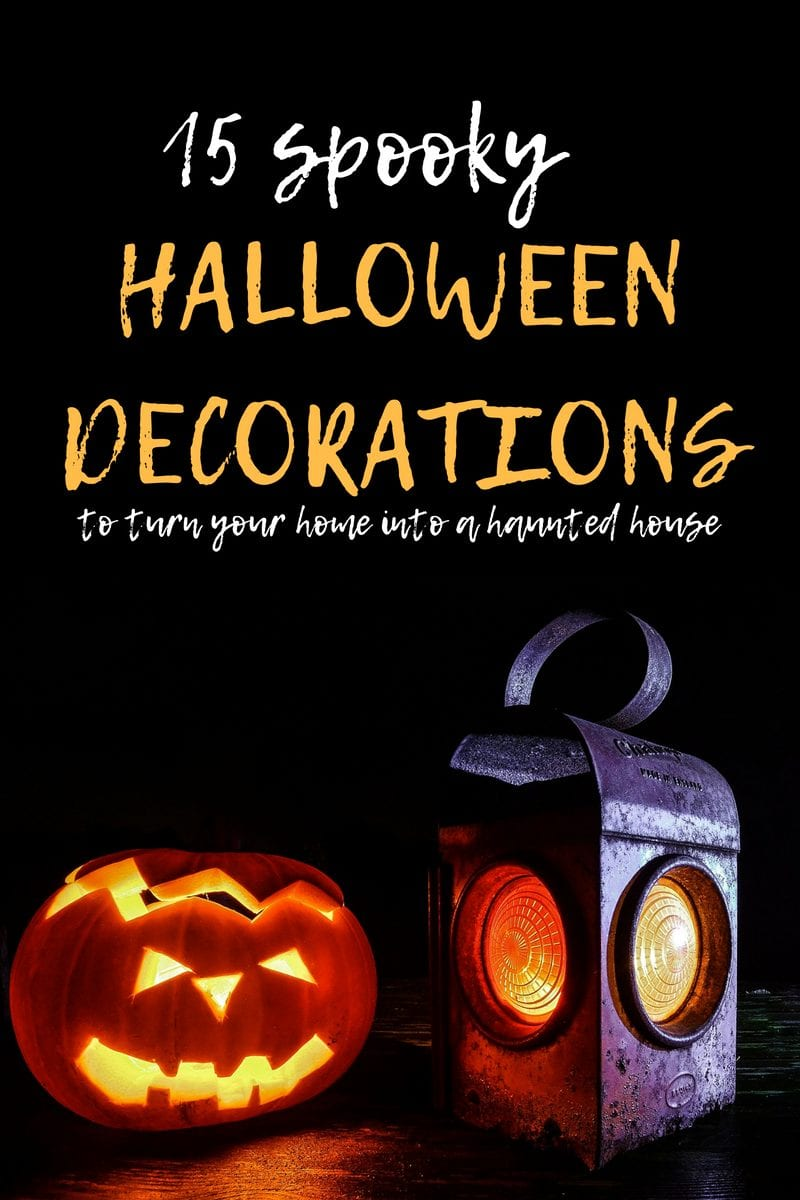 15 spooky halloween decorations to turn your home into a haunted house