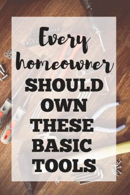 Every Homeowner Should Own These Basic Tools