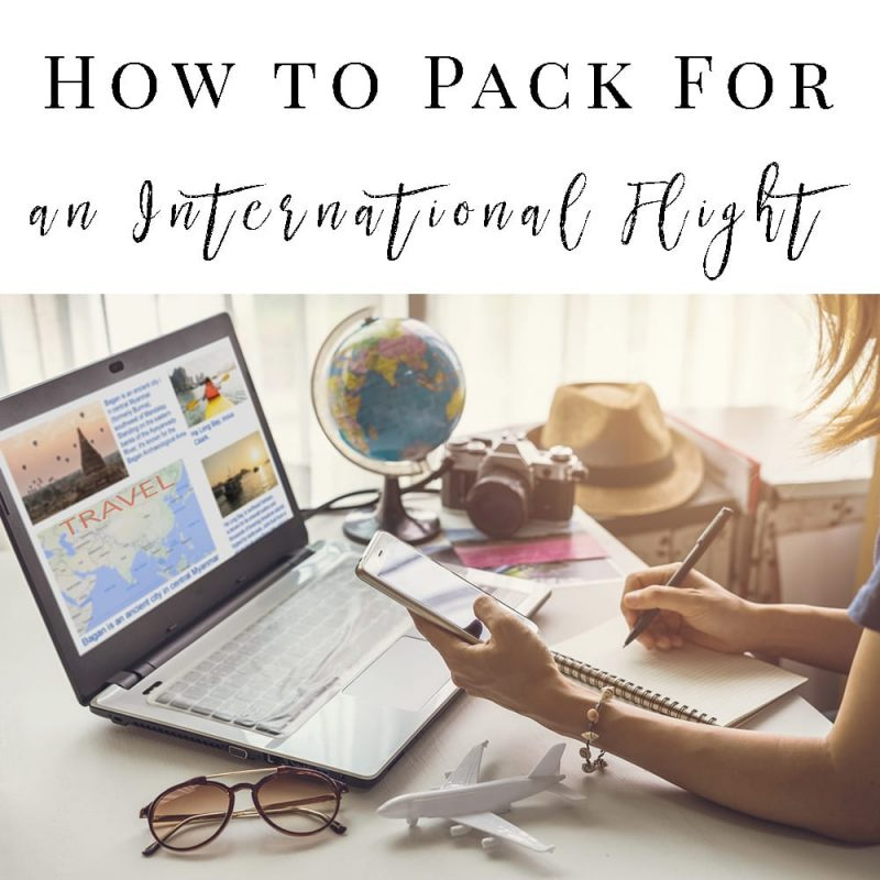 How to Pack for an International Flight