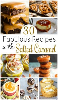 30 Fabulous Recipes with Salted Caramel