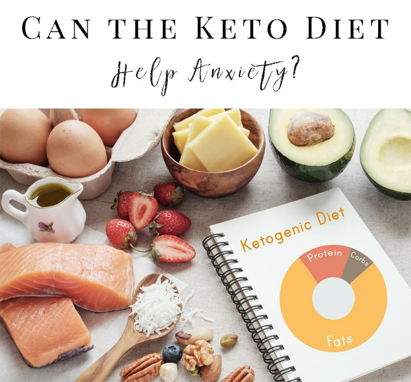 Can the Keto Diet Help Anxiety?