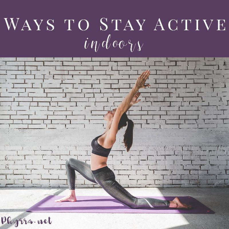 7 Ways to Stay Active When You Can't Get Outside
